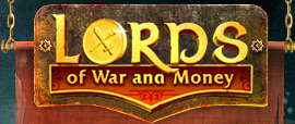 Lords of War and Money - online game